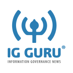 IG GURU - Information Governance News and Community